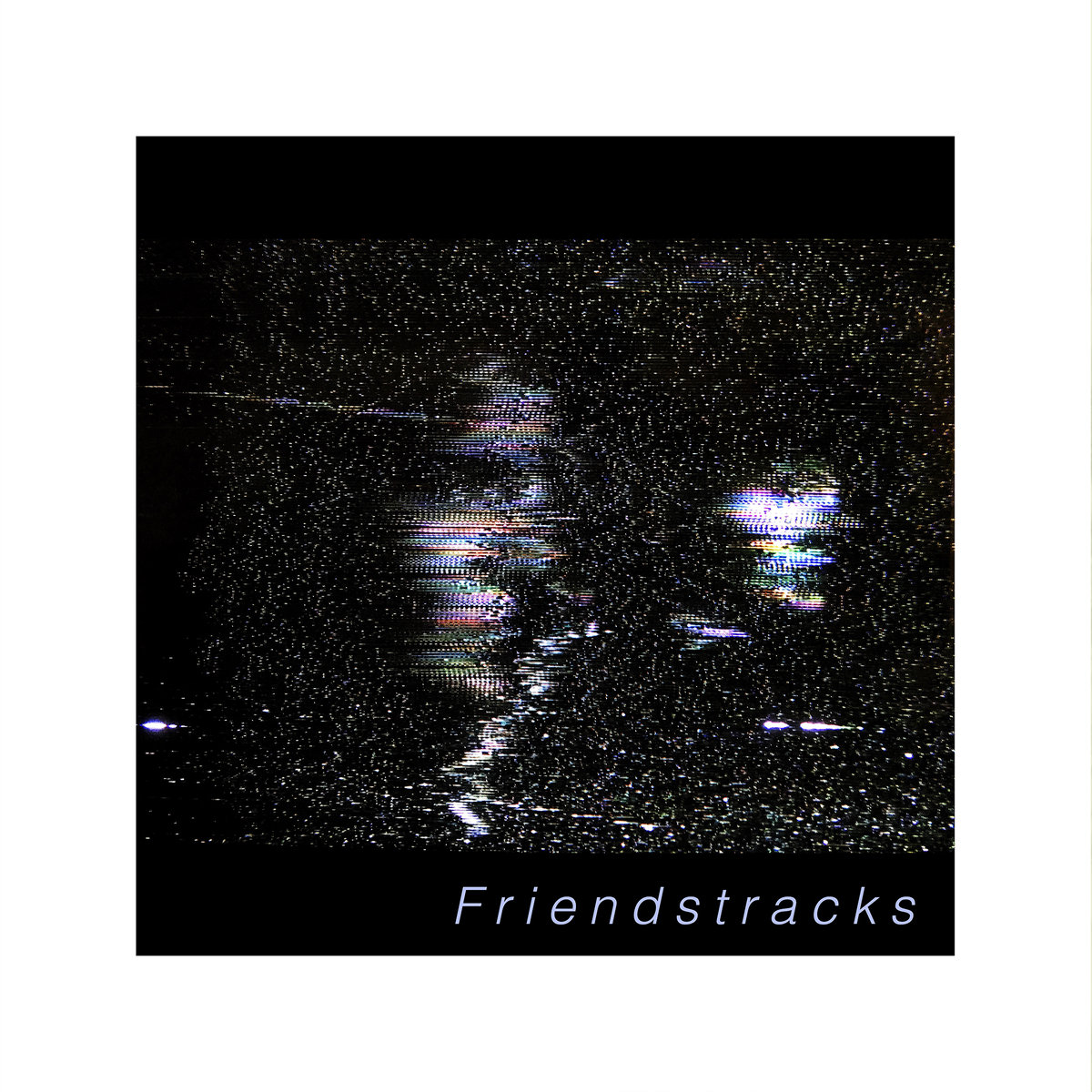 Friendstracks